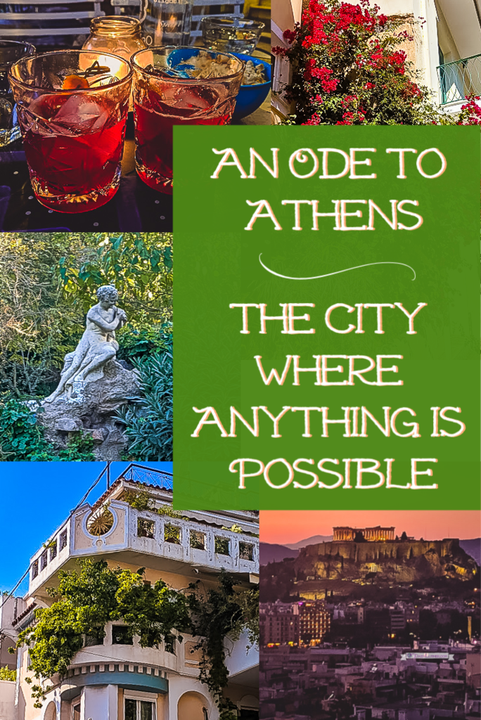 An Ode to Athens: The City Where Anything Is Possible